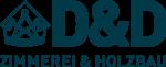 D&D Zimmerei und Holzbau